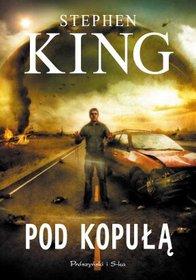 Pod kopułą - Stephen King